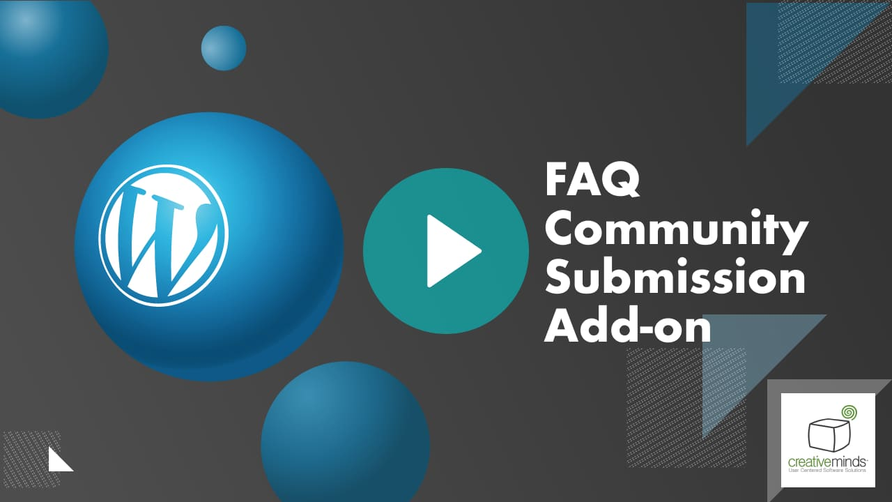 CM FAQ Community Submissions Addon for WordPress by CreativeMinds video placeholder