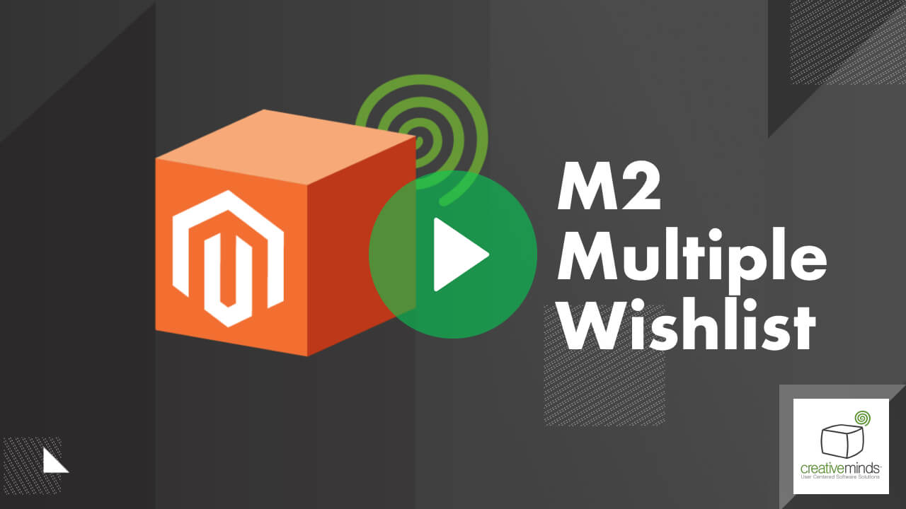 Multiple Wishlist Extension for Magento 2 by CreativeMinds video placeholder