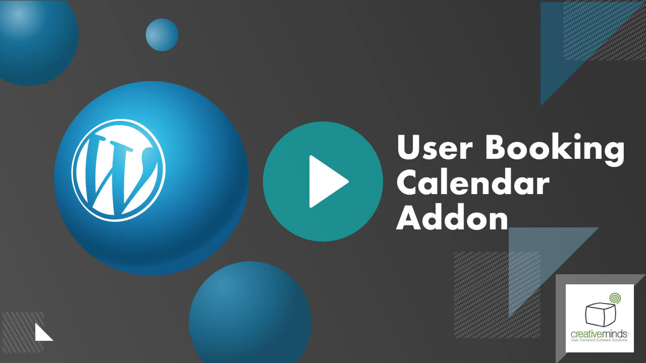 User Booking Calendar Add-on for WordPress by CreativeMinds video placeholder