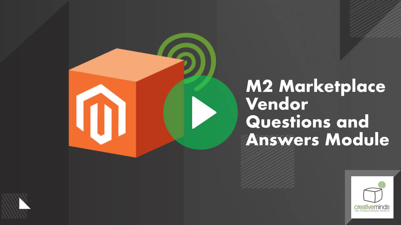 Marketplace Vendor Questions and Answers Module for Magento 2 By CreativeMinds video placeholder