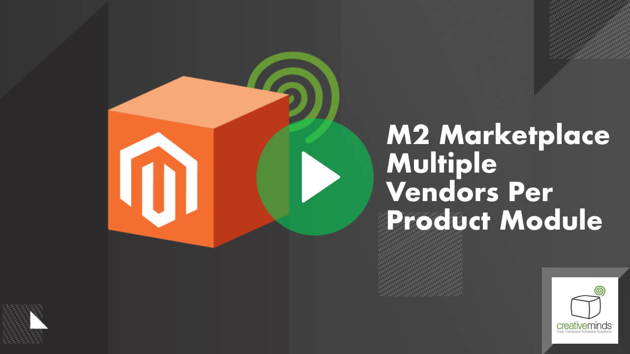 Marketplace Multiple Vendors Per Product Module for Magento 2 By CreativeMinds video placeholder