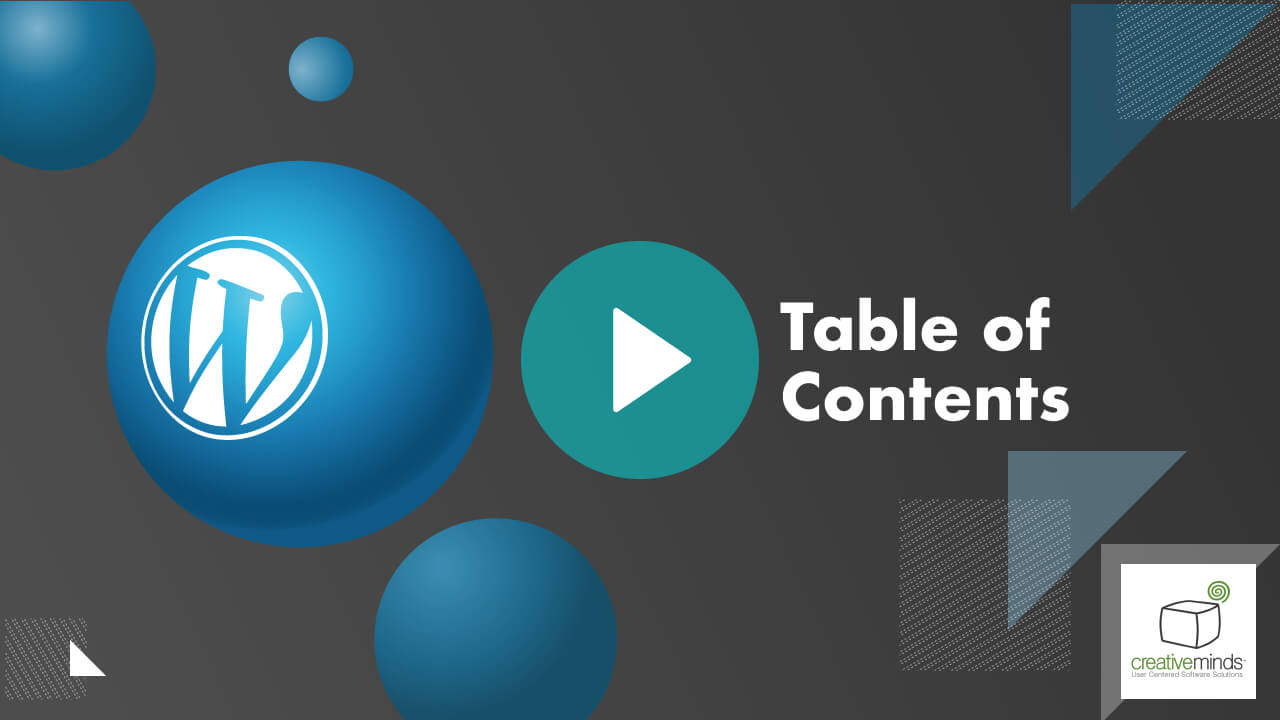 Table of Contents Plugin for WordPress by CreativeMinds video placeholder