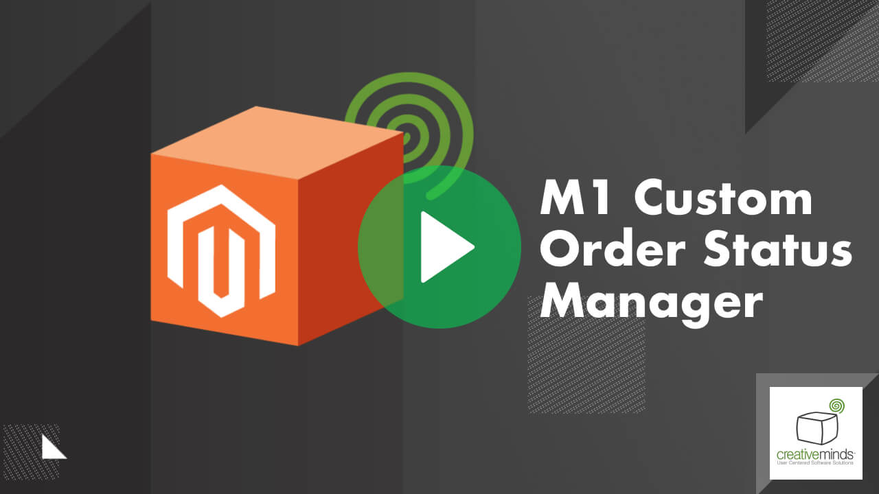 Extended Order Status Extension for Magento® by CreativeMinds video placeholder