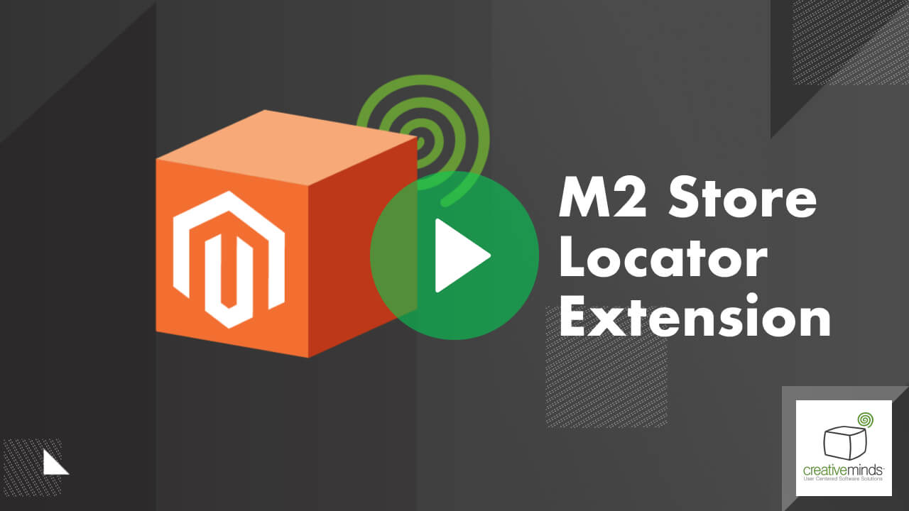 Store Locator  Extension for Magento 2 by CreativeMinds video placeholder