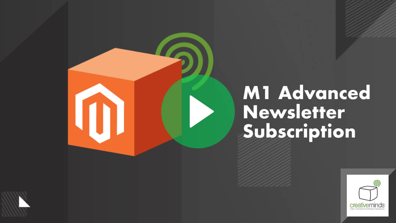 Advanced Newsletter Extension for Magento® by CreativeMinds video placeholder