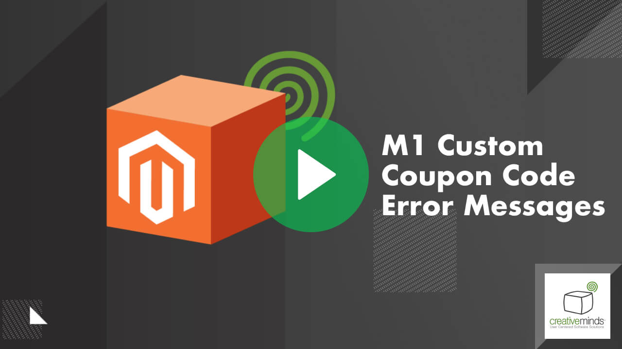 Custom Coupon Code Error Messages for Magento® by CreativeMinds video placeholder