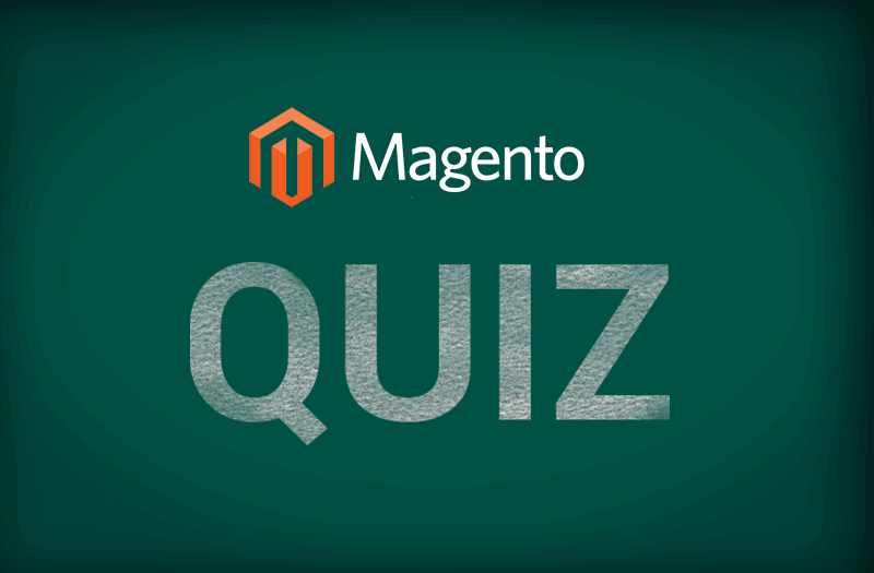 How well do you know Magento – Discover your Knowledge with this Trivia Quiz